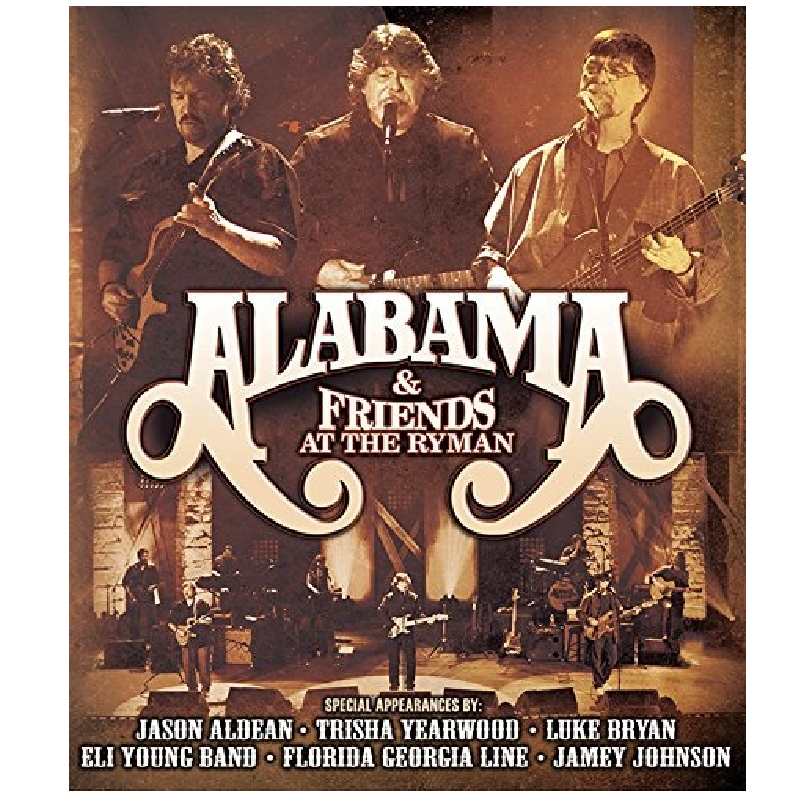 Alabama & Friends at the Ryman DVD