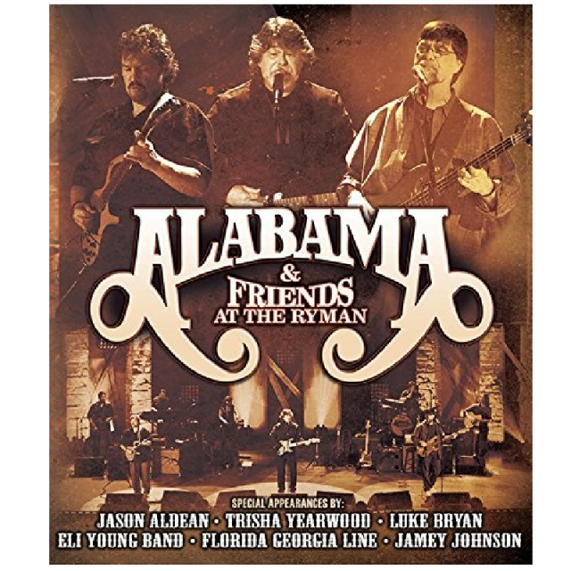 Alabama & Friends at the Ryman DVD